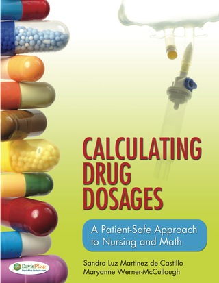 (PDF ebook) Calculating Drug Dosages A Patient-Safe Approach to Nursing and Math, 1st Edition