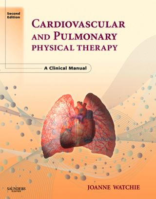 (PDF ebook) Cardiovascular and Pulmonary Physical Therapy, 2nd Edition