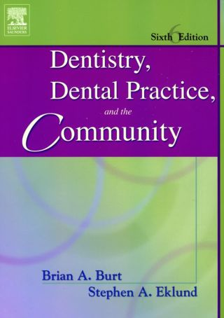 (PDF ebook) Dentistry, Dental Practice, and the Community, 6th Edition