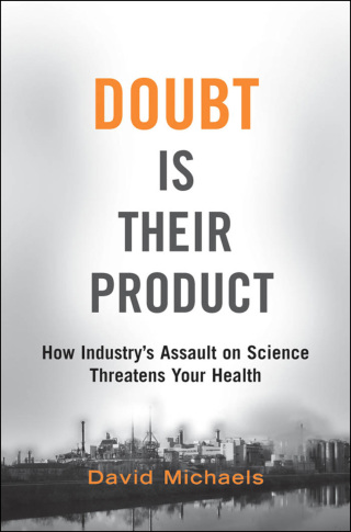 (PDF ebook) Doubt is Their Product: How Industry's Assault on Science Threatens Your Health, 1st Edition