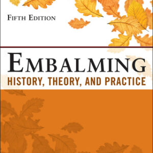 (PDF ebook) Embalming: History, Theory, and Practice, 5th Edition