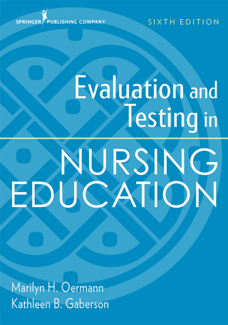 (PDF ebook) Evaluation and Testing in Nursing Education, 6th Edition
