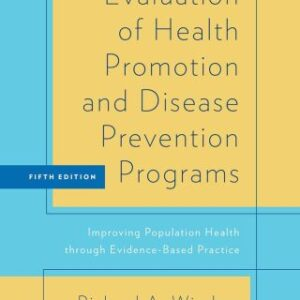(PDF ebook) Evaluation of Health Promotion and Disease Prevention Programs: Improving Population Health through Evidence-Based Practice, 5th Edition
