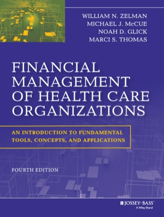 (PDF ebook) Financial Management of Health Care Organizations: An Introduction to Fundamental Tools, Concepts and Applications, 4th Edition