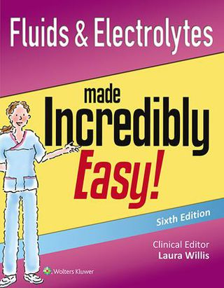 (PDF ebook) Fluids & Electrolytes Made Incredibly Easy!, 6th Edition