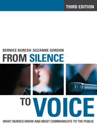 (PDF ebook) From Silence to Voice: What Nurses Know and Must Communicate to the Public, 3rd Edition