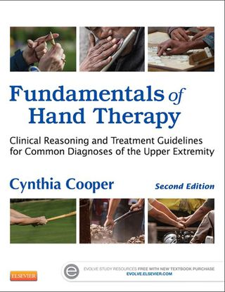 (PDF ebook) Fundamentals of Hand Therapy: Clinical Reasoning and Treatment Guidelines for Common Diagnoses of the Upper Extremity, 2nd Edition