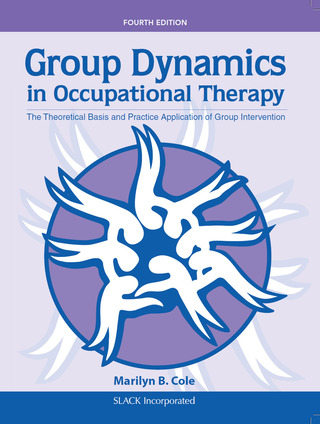 (PDF ebook) Group Dynamics in Occupational Therapy: The Theoretical Basis and Practice Application of Group Intervention, 4th Edition