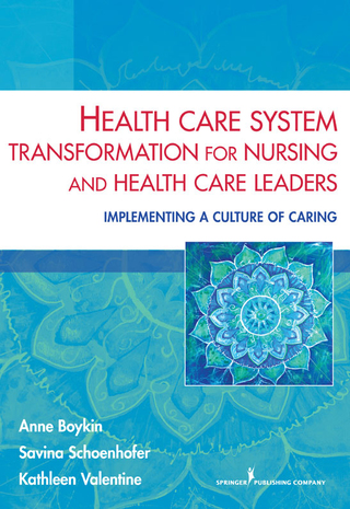 (PDF ebook) Health Care System Transformation for Nursing and Health Care Leaders: Implementing a Culture of Caring, 1st Edition