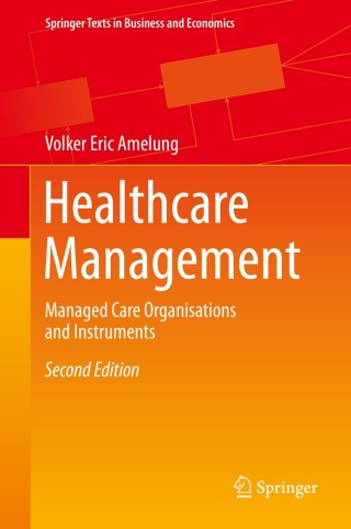 (PDF ebook) Healthcare Management: Managed Care Organisations and Instruments, 2nd Edition