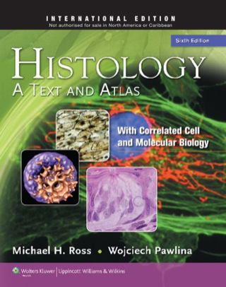 (PDF ebook) Histology: A Text and Atlas: With Correlated Cell and Molecular Biology, 6th Edition