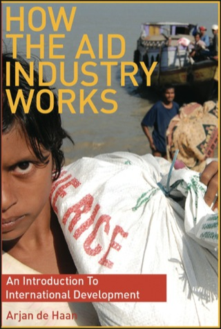 (PDF ebook) How the Aid Industry Works: An Introduction to International Development, 1st Edition
