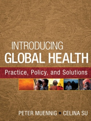 (PDF ebook) Introducing Global Health: Practice, Policy, and Solutions, 1st Edition