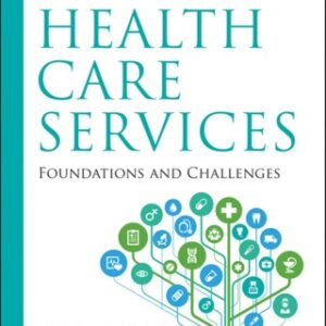 (PDF ebook) Introduction to Health Care Services: Foundations and Challenges, 1st Edition