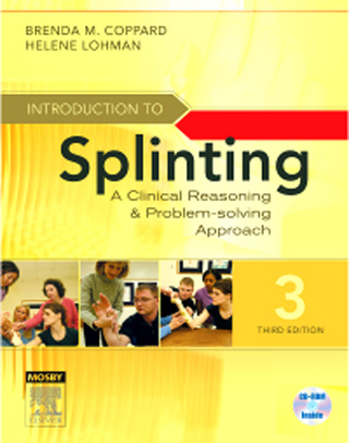 (PDF ebook) Introduction to Splinting: A Clinical Reasoning and Problem-Solving Approach, 3rd Edition