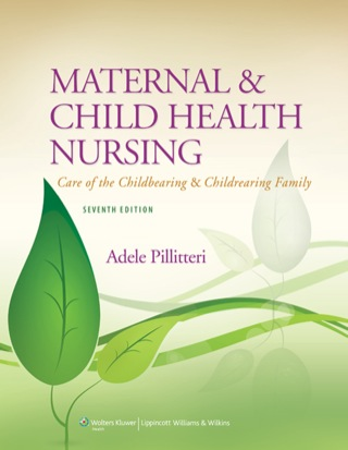 (PDF ebook) Maternal and Child Health Nursing: Care of the Childbearing and Childrearing Family, 7th Edition