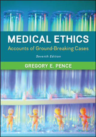 (PDF ebook) Medical Ethics: Accounts of Ground-Breaking Cases: Accounts of Ground-Breaking Cases, 7th Edition