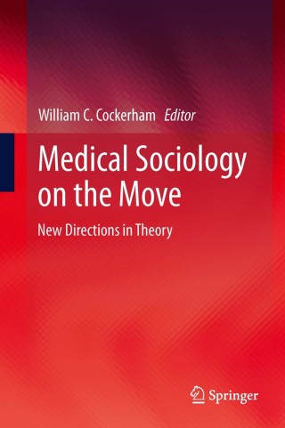 (PDF ebook) Medical Sociology on the Move: New Directions in Theory, 1st Edition