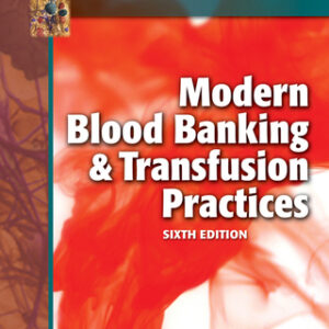 (PDF ebook) Modern Blood Banking & Transfusion Practices, 6th Edition
