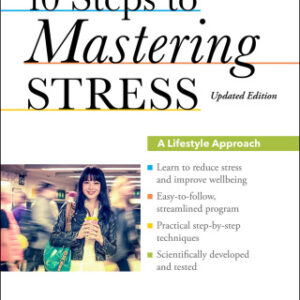 10 Steps to Mastering Stress: A Lifestyle Approach, 1st Edition – PDF ebook
