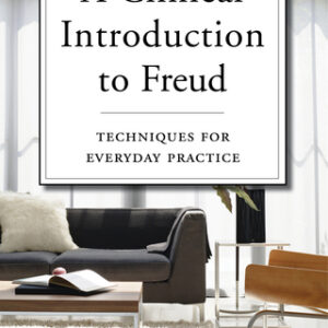 A Clinical Introduction to Freud: Techniques for Everyday Practice, 1st Edition – PDF ebook
