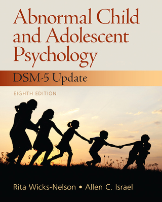 Abnormal Child and Adolescent Psychology, 8th Edition – PDF ebook