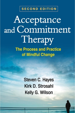 Acceptance and Commitment Therapy: The Process and Practice of Mindful Change, 2nd Edition – PDF ebook