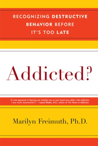 Addicted?: Recognizing Destructive Behaviors Before It's Too Late, 1st Edition – PDF ebook
