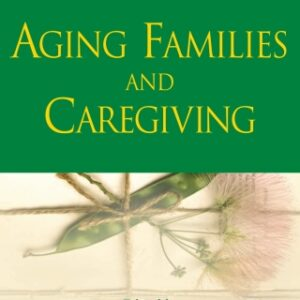 Aging Families and Caregiving, 1st Edition – PDF ebook