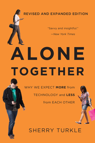 Alone Together: Why We Expect More from Technology and Less from Each Other, 1st Edition – PDF ebook
