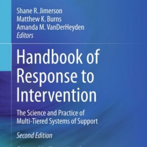 Handbook of Response to Intervention: The Science and Practice of Multi-Tiered Systems of Support, 2nd Edition – PDF ebook