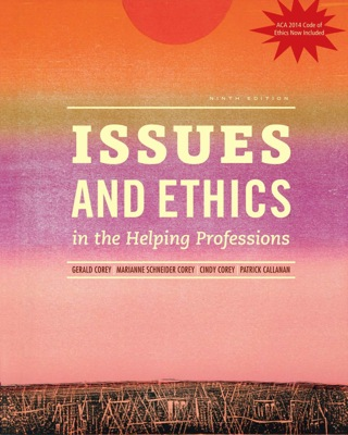 Issues and Ethics in the Helping Professions, Updated with 2014 ACA Codes, 9th Edition – PDF ebook