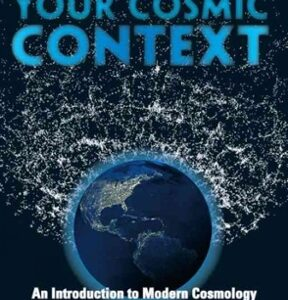 (PDF ebook) – Your Cosmic Context, 1st Edition: An Introduction to Modern Cosmology