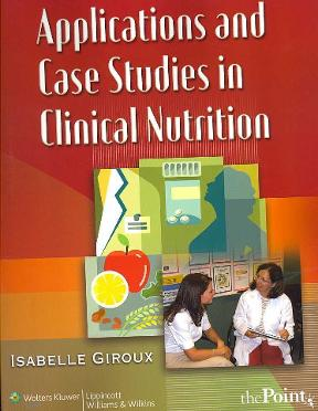 (PDF ebook) Applications and Case Studies in Clinical Nutrition, 1st Edition