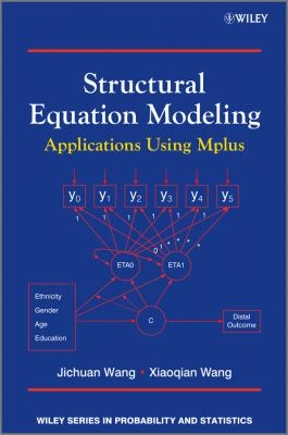 Structural Equation Modeling: Applications Using Mplus, 1st Edition – PDF ebook