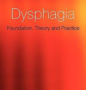 (PDF ebook) Dysphagia: Foundation, Theory and Practice, 1st Edition