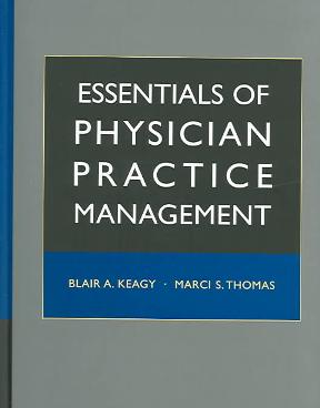 (PDF ebook) Essentials of Physician Practice Management, 1st Edition
