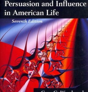 Persuasion and Influence in American Life, 7th Edition – PDF ebook