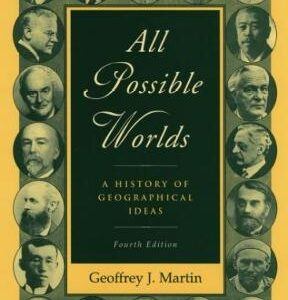 (PDF ebook) – All Possible Worlds, 4th Edition: A History of Geographical Ideas