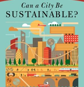 (PDF ebook) – Can a City Be Sustainable? (State of the World) 1st Edition