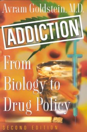 Addiction: From Biology to Drug Policy, 2nd Edition – PDF ebook