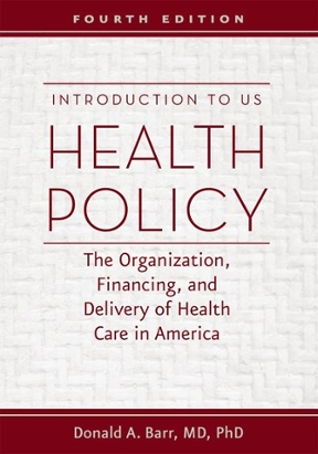 (PDF ebook) Introduction to US Health Policy: The Organization, Financing, and Delivery of Health Care in America, 4th Edition