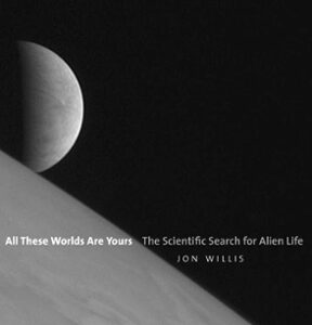 (PDF ebook) – All These Worlds are Yours, 1st Edition: The Scientific Search for Alien Life
