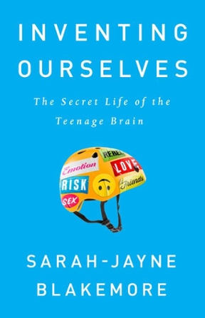 Inventing Ourselves: The Secret Life of the Teenage Brain, 1st Edition – PDF ebook