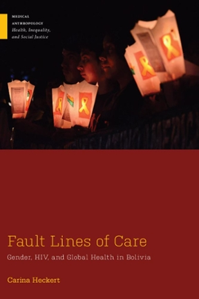 (PDF ebook) Fault Lines of Care: Gender, HIV, and Global Health in Bolivia, 1st Edition