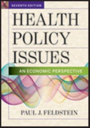 (PDF ebook) Health Policy Issues: An Economic Perspective, 7th Edition