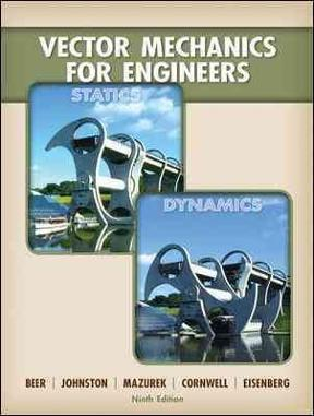 (PDF ebook) – Vector Mechanics for Engineers: Statics and Dynamics 9th Edition