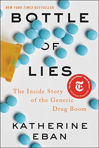 (PDF ebook) Bottle of Lies: The Inside Story of the Generic Drug Boom, 1st Edition