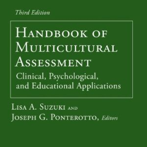 Handbook of Multicultural Assessment: Clinical, Psychological, and Educational Applications, 3rd Edition – PDF ebook