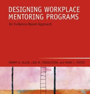 Designing Workplace Mentoring Programs: An Evidence-Based Approach, 1st Edition – PDF ebook